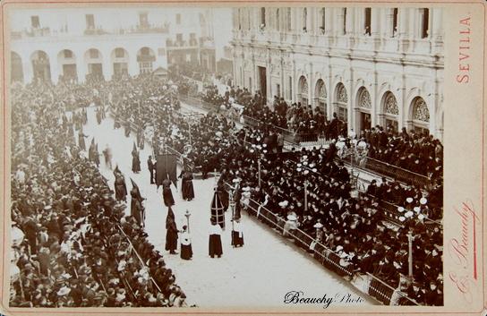 Beauchyphoto_02_Procesion_carrera_oficial_1890_Emilio_Beauchy_Cano_fotografias_antiguas_postales_semana_santa