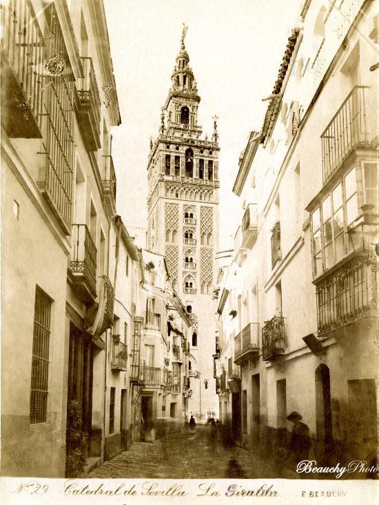 Beauchyphoto_La_Giralda_Sevilla_Emilio_Beauchy_Cano_fotografias_antiguas_postales_vistas_y_monumentos