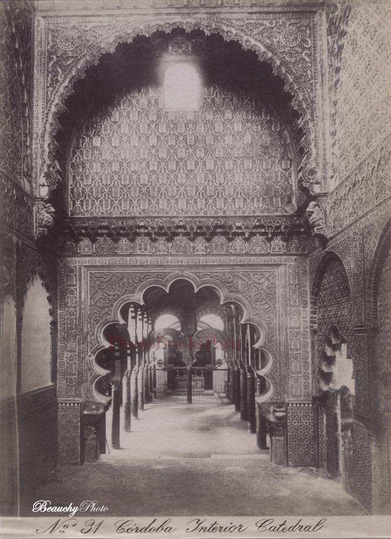 beauchyphoto_interior_de_la_mezquita_catedral_cordoba_ca_1885_emilio_beauchy_cano_fotografias_antiguas_postales_vistas_y_monumentos