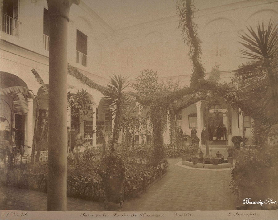 Beauchyphoto_Patio_de_la_Fonda_de_Madrid_2_Sevilla_Emilio_Beauchy_Cano_fotografias_antiguas_postales_vistas_y_monumentos