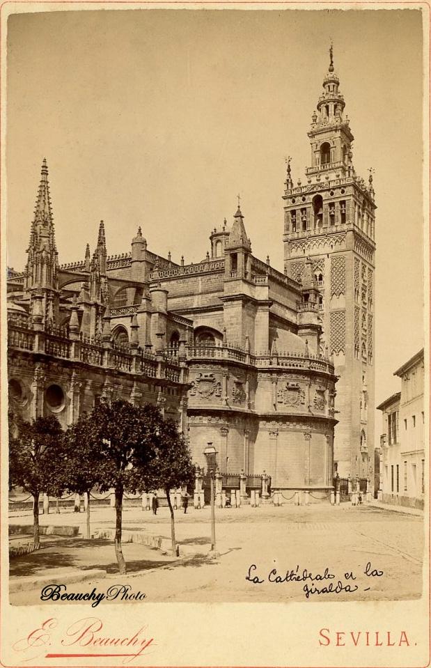 Beauchyphoto_La_Catedral_y_la_Giralda_c.1880_Carte_Cabinet_Emilio_Beauchy_Cano_fotografias_antiguas_postales_vistas_y_monumentos