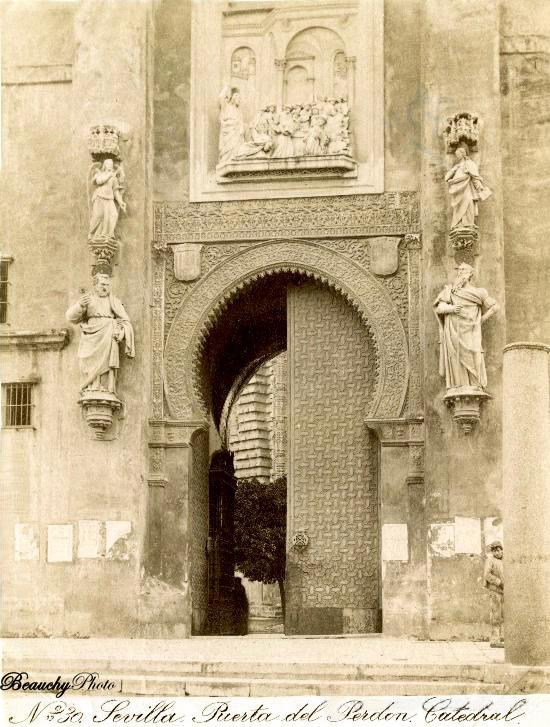 Beauchyphoto_Puerta_del_Perdon_2_Catedral_de_Sevilla_Emilio_Beauchy_Cano_fotografias_antiguas_postales_vistas_y_monumentos