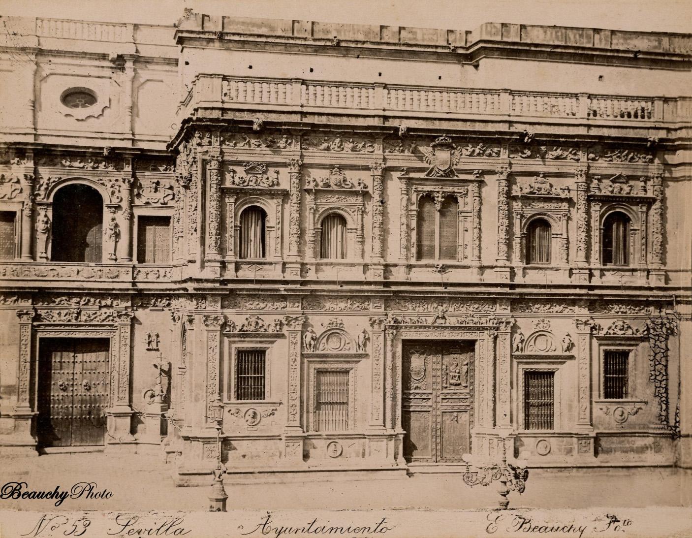Beauchyphoto_Ayuntamiento_de_Sevilla_c.1880_Emilio_Beauchy_Cano_fotografias_antiguas_postales_vistas_y_monumentos