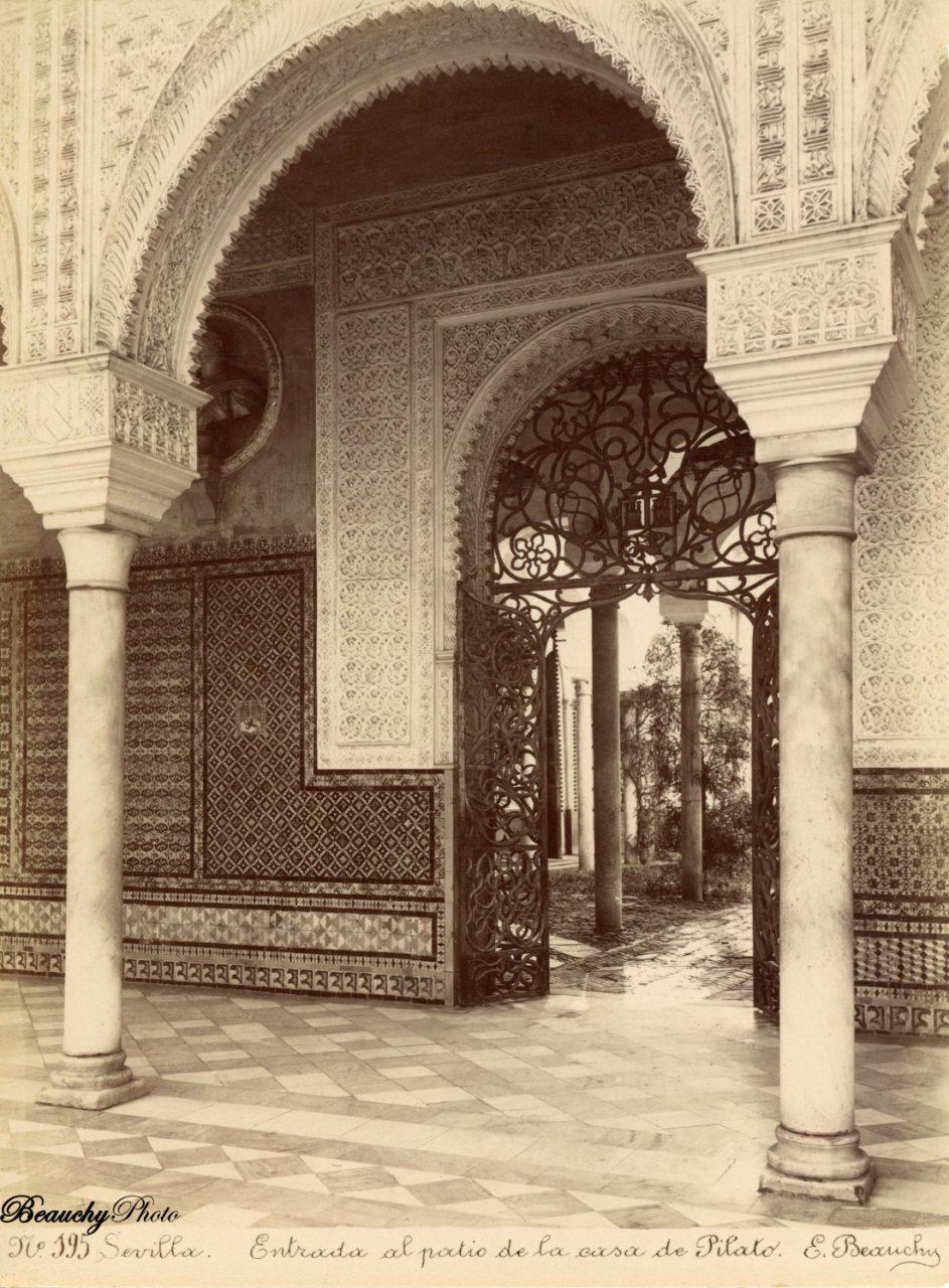 Beauchyphoto_Casa_de_Pilato_Entrada_al_Patio_c1880_Emilio_Beauchy_Cano_fotografias_antiguas_postales_vistas_y_monumentos