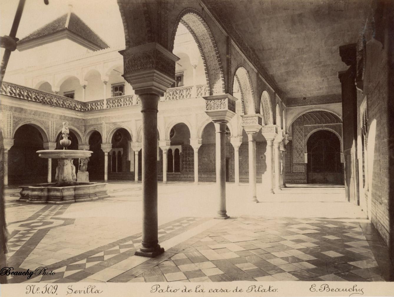 Beauchyphoto_Patio_de_la_casa_de_Pilato_c1875_Emilio_Beauchy_Cano_fotografias_antiguas_postales_vistas_y_monumentos