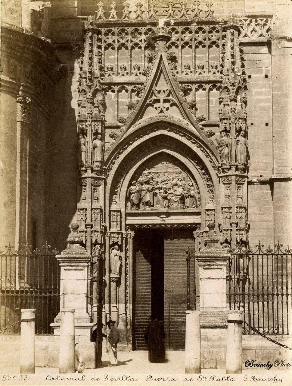 Beauchyphoto_Puerta_de_San_Pablo_Catedral_Sevilla_c1880_Emilio_Beauchy_Cano_fotografias_antiguas_postales_vistas_y_monumentos