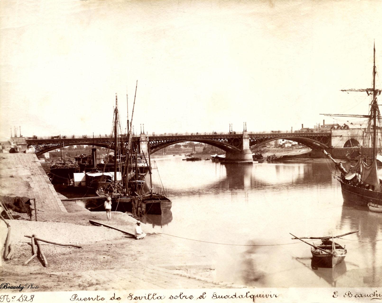 Beauchyphoto_Puente_de_Isabel_II_de_Sevilla_Emilio_Beauchy_Cano_fotografias_antiguas_postales_vistas_y_monumentos