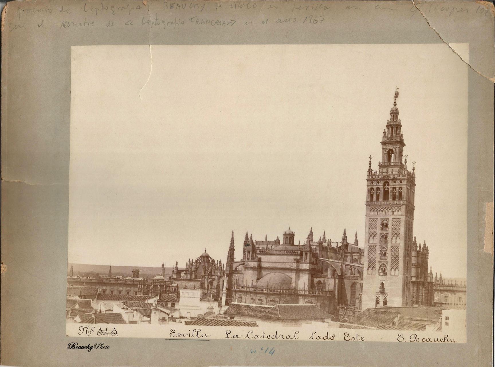 Beauchyphoto_La_Catedral_lado_Este_Sevilla_Emilio_Beauchy_Cano_fotografias_antiguas_postales_vistas_y_monumentos